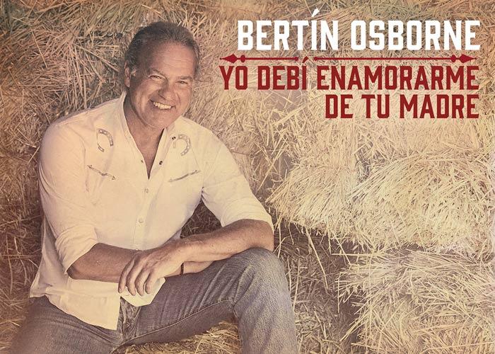 Bertín Osborne anuncia el lanzamiento de su nuevo disco 'Yo debí enamorarme de tu madre'