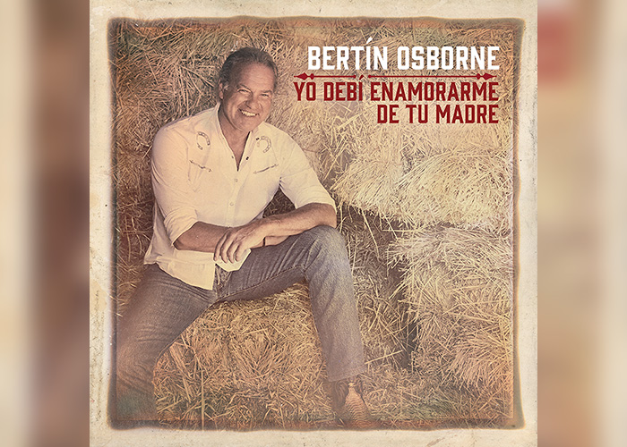 Ya a la venta el nuevo disco de Bertín Osborne, Yo debí enamorarme de tu madre