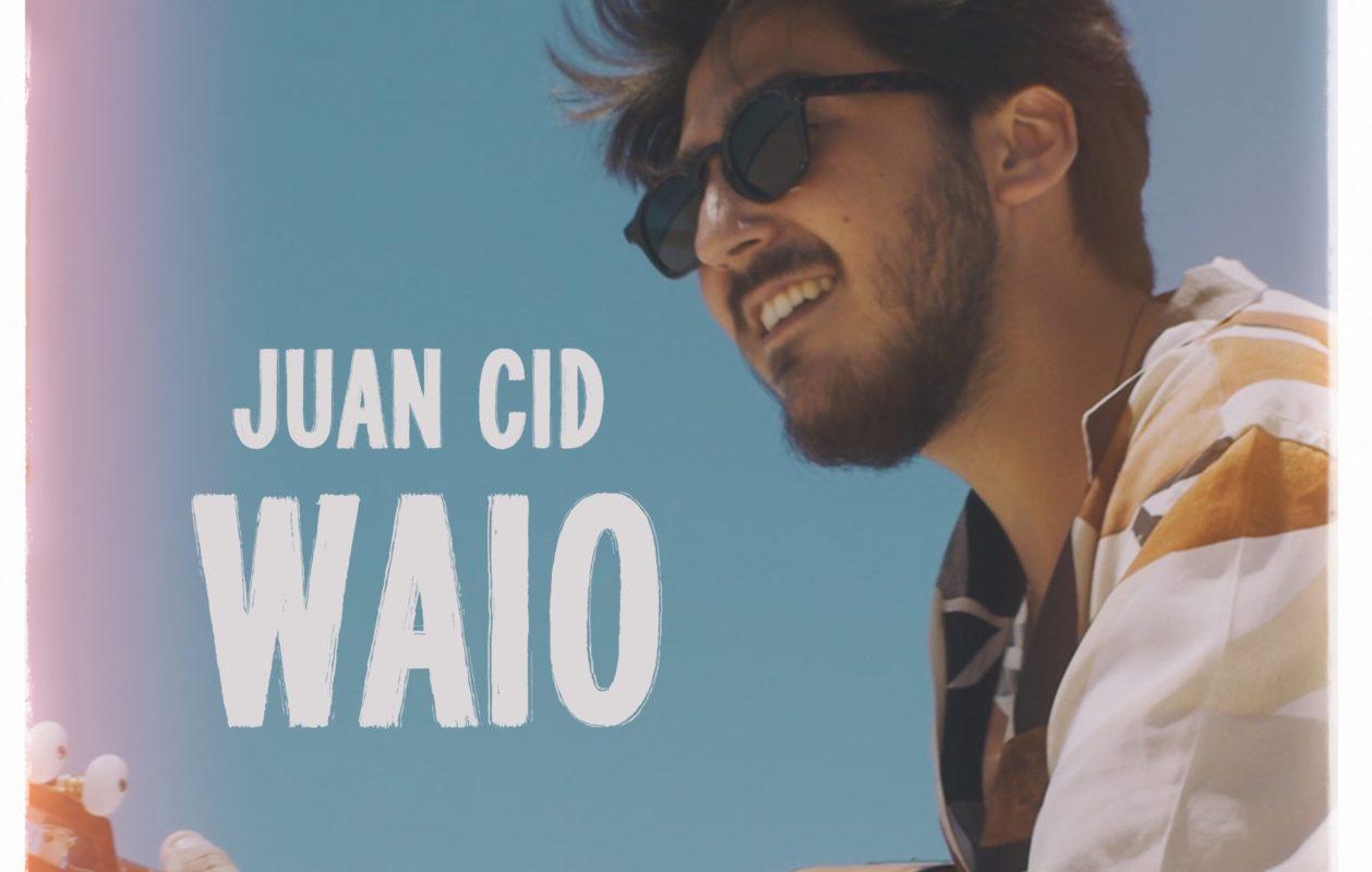 Juan Cid presenta su nuevo single y videoclip Waio