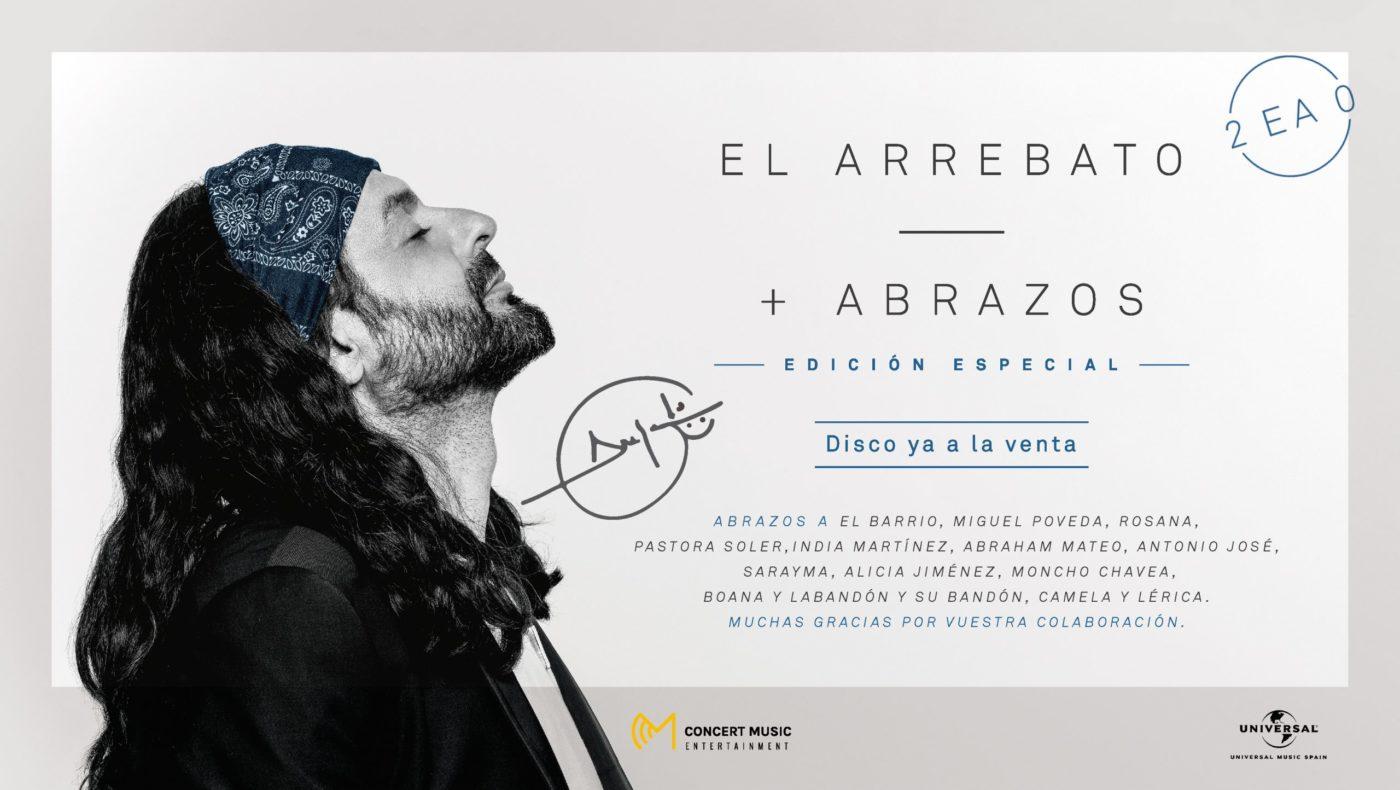 El Arrebato presenta su álbum +ABRAZOS Edición Especial